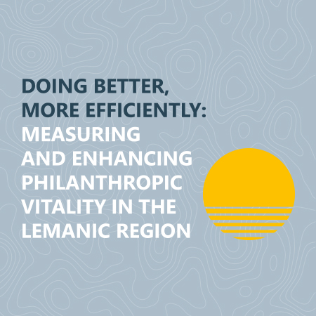 First-ever evaluation of vitality of lemanic philanthropic sector published